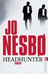 Headhunter - Jo Nesbo