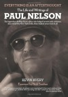 Everything is an Afterthought - Paul Nelson, Kevin Avery, Nick Tosches