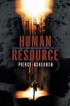Human Resource: Inconstant Moon #1 - Pierce Askegren