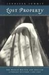 Lost Property: The Woman Writer and English Literary History, 1380-1589 - Jennifer Summit