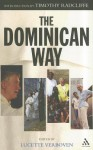 The Dominican Way - Lucette Verboven, Timothy Radcliffe