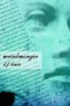Weirdmonger - D.F. Lewis