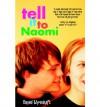 Tell It to Naomi - Daniel Ehrenhaft