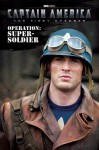 Captain America: Operation: Super-Soldier (Captain America: the First Avenger) - Elizabeth Rudnick