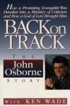 Back on Track - John Osborne, Ken Wade, Kenneth R. Wade
