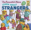 The Berenstain Bears Learn About Strangers - Stan Berenstain, Jan Berenstain