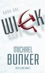 Wick - Michael Bunker