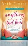 Anything But Love - Beth Ciotta