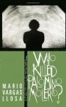 Who Killed Palomino Molero?: A Novel - Mario Vargas Llosa, Alfred MacAdam