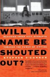Will My Name Be Shouted Out - Stephen O'Connor