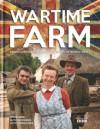 Wartime Farm - Peter Ginn, Ruth Goodman