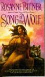Song of the Wolf - Rosanne Bittner