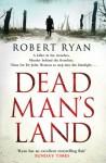 Dead Man's Land - Robert Ryan