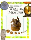 The Story of Weights and Measures - Anita Ganeri