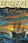 The Mayflower & the Pilgrims' New World - Nathaniel Philbrick