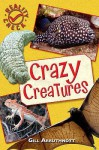 Crazy Creatures (Reality Check) - Gill Arbuthnott