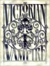 Victorian Age: Vampire - Justin Achilli, Kraig Blackwelder, Brian Campbell