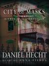 City of Masks - Daniel Hecht