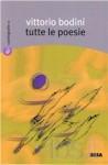 Tutte le poesie - Vittorio Bodini, Oreste Macrì