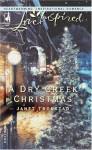 A Dry Creek Christmas - Janet Tronstad