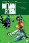Batman and Robin, Vol. 3: Batman and Robin Must Die! - Grant Morrison, Frazer Irving, David Finch