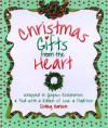 Christmas Gifts from the Heart - Dolley Carlson, Kathleen O'Malley