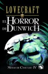 EL HORROR DE DUNWICH (Icaro) (Spanish Edition) - H.P. Lovecraft, José A. Alvaro Garrido, Alberto Santos Castillo