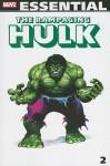 Essential Rampaging Hulk, Vol. 2 - Doug Moench, Roger Stern, David Anthony Kraft, Bill Flanagan, J.M. DeMatteis, Mike Zeck, Ron Wilson, Gene Colan, Bob McLeod, John Buscema, Brent Anderson, Lora Byrne, Jim Shooter