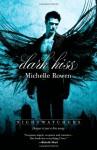 Dark Kiss - Michelle Rowen