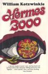 Hermes 3000 - William Kotzwinkle