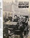 Okupacyjny Kraków - Andrzej Chwalba