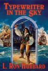 Typewriter in the Sky - L. Ron Hubbard