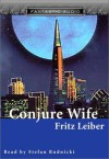 Conjure Wife (Audio) - Fritz Leiber