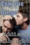 Cow Pie Bingo - Addison Albright