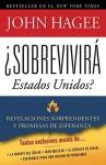 Can America Survive? (Spanish) - John Hagee