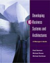 Developing E-Business Systems & Architectures: A Manager's Guide - Paul Harmon, Michael Guttman, Michael Rosen
