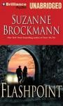 Flashpoint - Suzanne Brockmann, Patrick G. Lawlor, Melanie Ewbank
