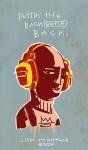 Puttin' The Backbone Back (Puttin' The Backbone Back) - Jim Mahfood