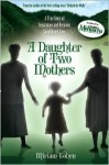 A Daughter of Two Mothers - Miriam Cohen