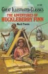 The Adventures of Huckleberry Finn - Deidre S. Laiken, Mark Twain