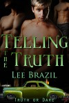 Telling the Truth - Lee Brazil
