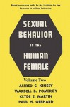 Sexual Behavior in the Human Female, Volume 2 - Alfred Kinsey, Wardell B. Pomeroy, Clyde E. Martin, Paul H. Gebhard, Sam Sloan
