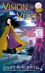 A Vision in Velvet - Juliet Blackwell, Sands Xe