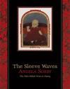 The Sleeve Waves - Angela Sorby