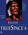 Inside TrueSpace 4 [With *] - Frank Rivera
