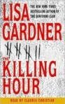 The Killing Hour - Lisa Gardner, Claudia Christian