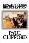 Paul Clifford - Edward Bulwer-Lytton