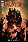 Wolverine: Back in Japan - Billy Tan, Adam Kubert, Jason Aaron
