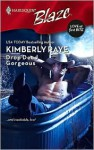 Drop Dead Gorgeous (Love at First Bite #2) (Harlequin Blaze #390) - Kimberly Raye