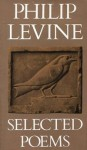 Selected Poems - Philip Levine